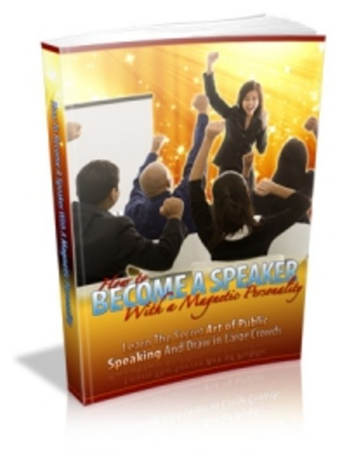 Product picture NEW ! How to Become a Speaker with a Magnetic Personality