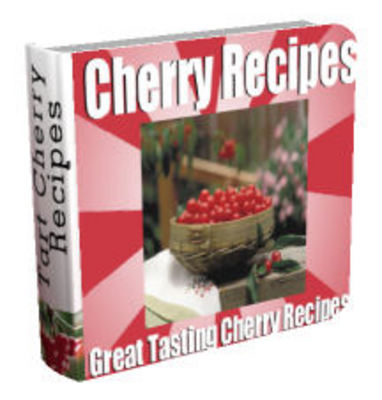 Product picture Great Tasting Cherry Recipe Cookbook